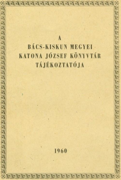 Könyvtári tájékoztató 1960-ból