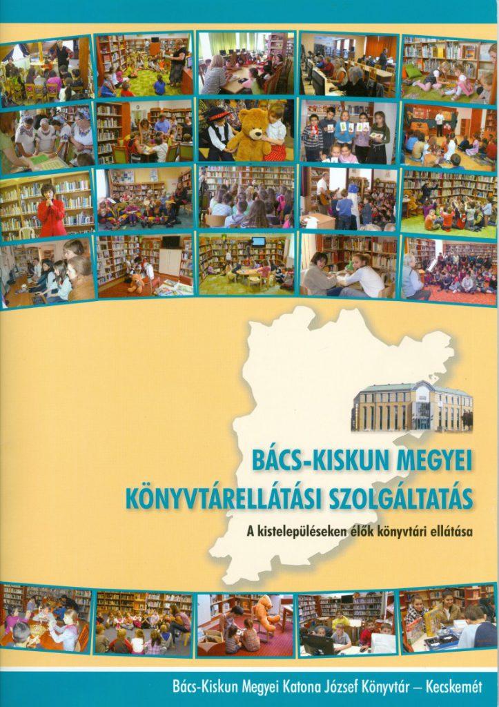 Bács-Kiskun Megyei Könyvtárellátási szolgáltatás kiadványa