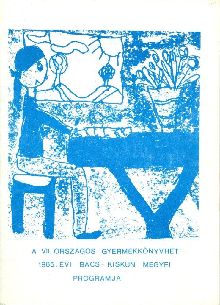 Országos Gyermekkönyvhét - megyei programok, 1985.