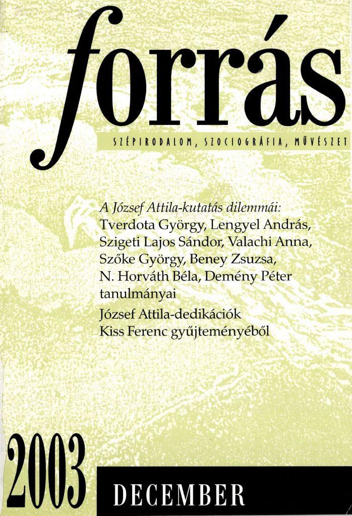 Forrás, 2003. 12. A József Attila-kutatás dilemmái