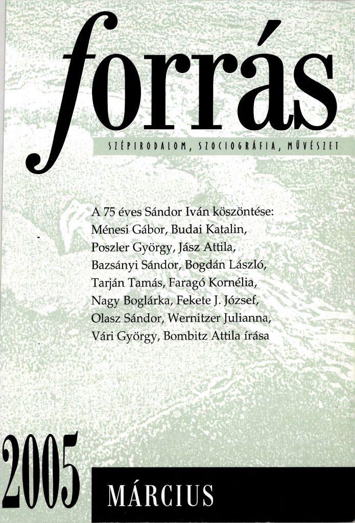 Forrás, 2005. 3. Sándor Iván 75 éves