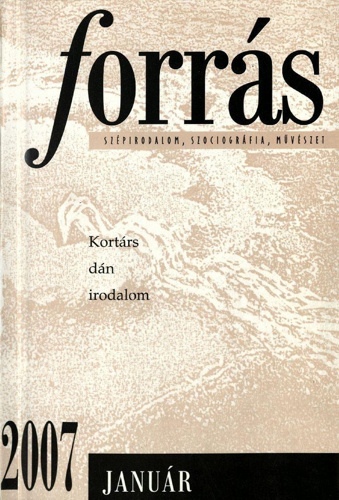 Forrás, 2007. 1. Kortárs dán irodalom