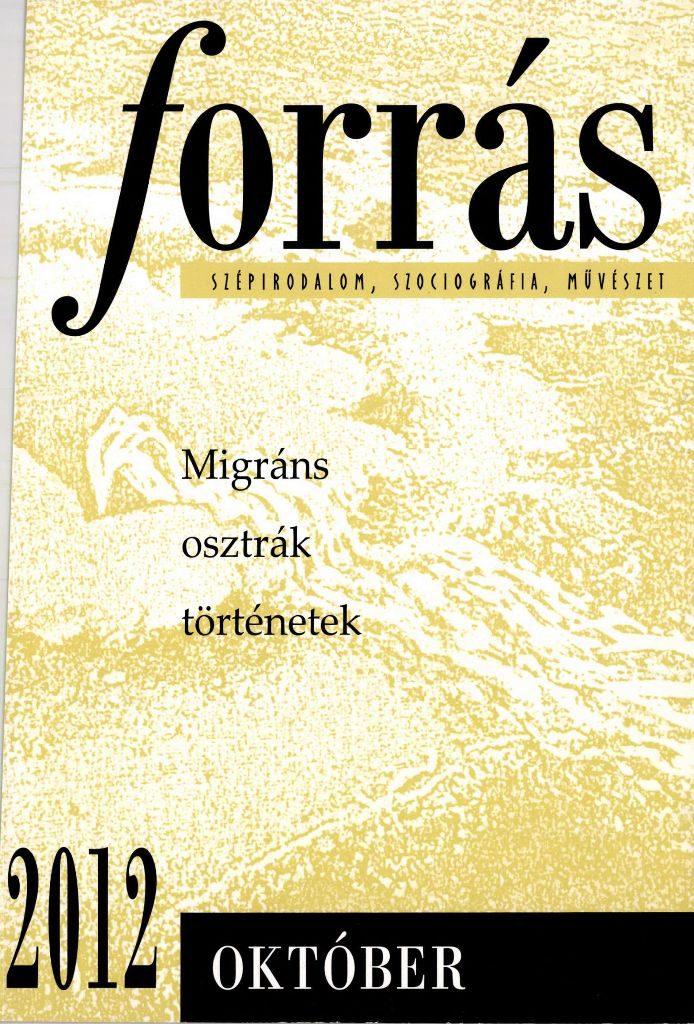 Forrás, 2012. 10. Migráns osztrák történetek