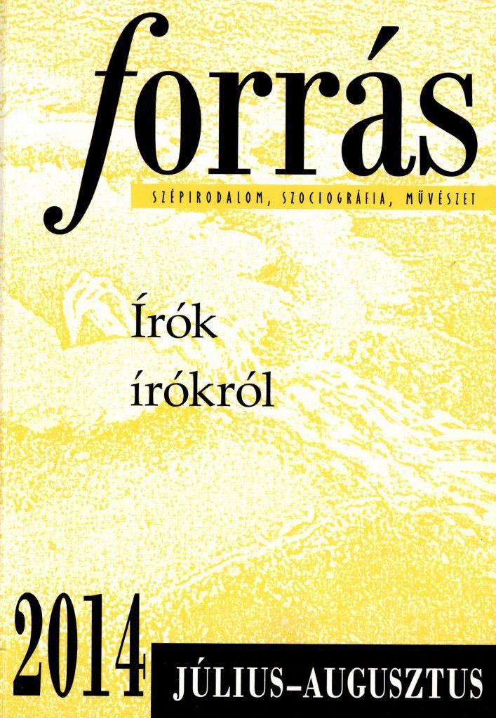 Forrás, 2014. 7-8. Írók írókról
