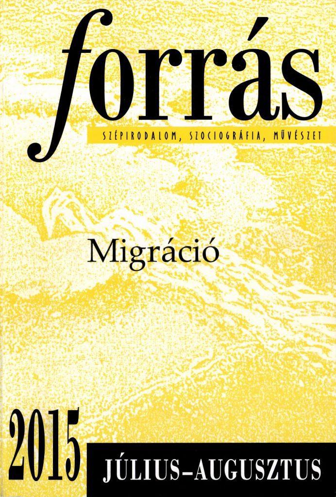 Forrás, 2015. 7-8. Migráció