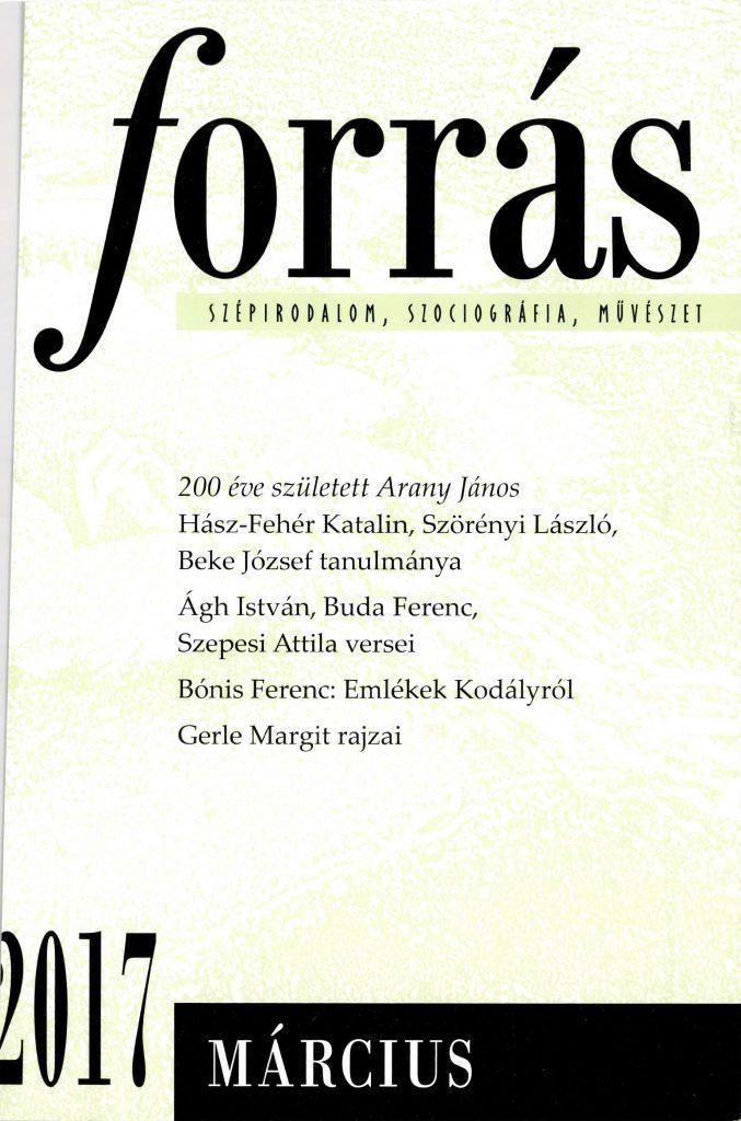 Forrás, 2017. 3. 200 éve született Arany János