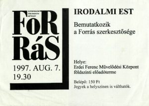 Forrás-est, 1997. augusztus 7.