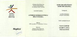 Forrás-est Katona József születésének évfordulója alkalmából, 1999. november 11-én a Katona József Könyvtárban