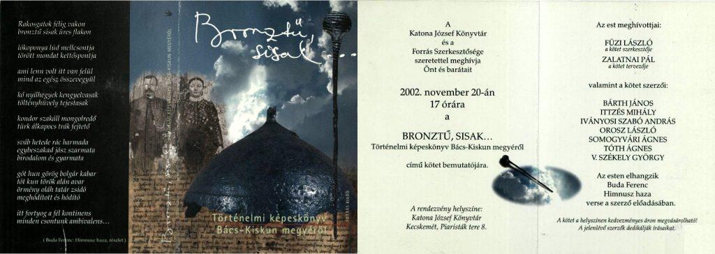 A Bronztű, sisak c. helytörténeti kötet bemutatója 2002. november 20-án