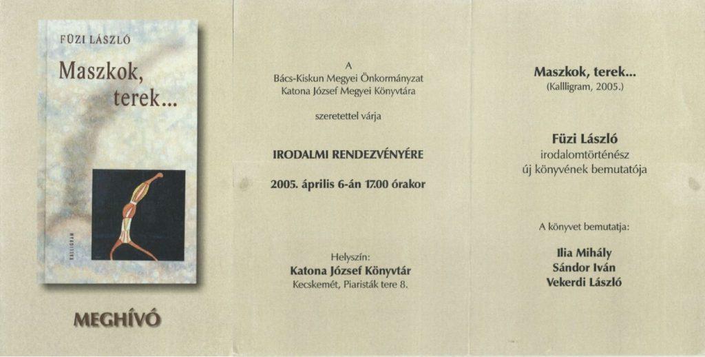 Füzi László Maszkok, terek c. könyvének bemutatója 2005. április 6-án.