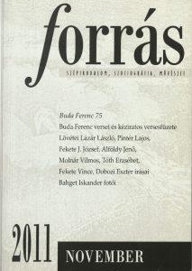 A Forrás 2011. novemberi száma a 75 éves Buda Ferencet köszönti