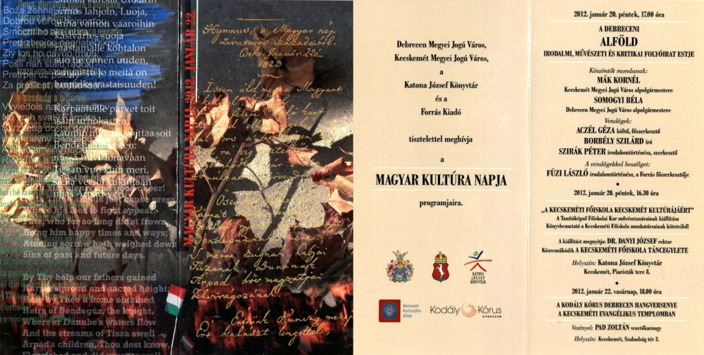 A debreceni Alföld folyóirat estje a Forrás szervezésében a Magyar Kultúra Napja alkalmából, 2012. január 20.