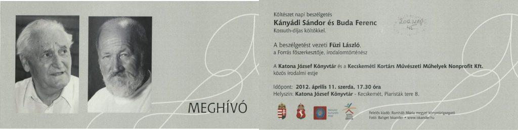 Költészet napi beszélgetés Kányádi Sándorral és Buda Ferenccel, 2012. április 11.