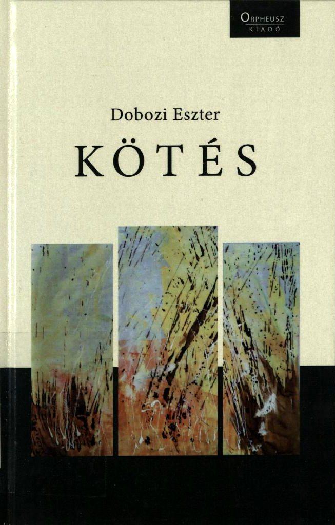 Dobozi Eszter: Kötés