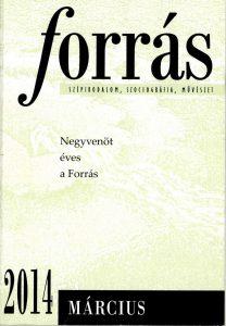 A Forrás jubileumi száma, 2014. március