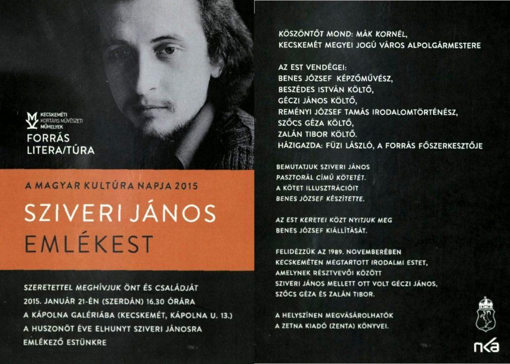 Sziveri János (1954-1990) emlékest a Magyar Kultúra Napja alkalmából, 2015. január 21.