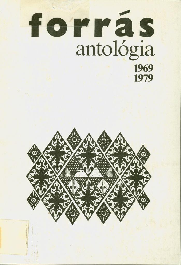 Forrás antológia, 1969-1979