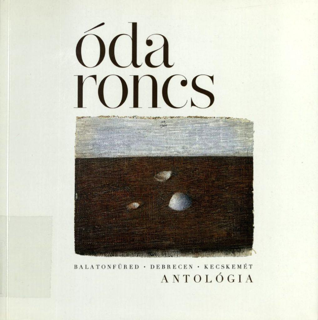 Óda roncs : antológia; 2013