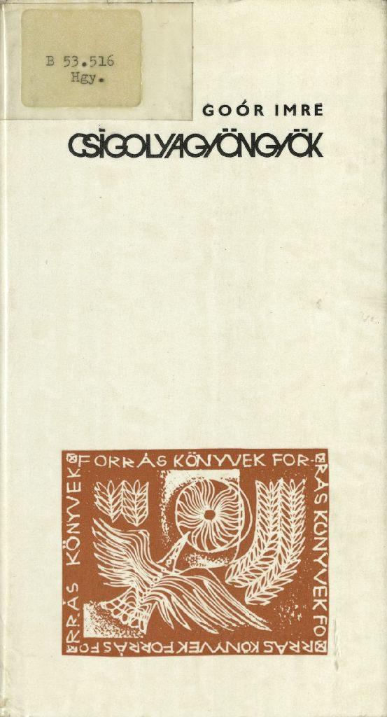 Goór Imre: Csigolyagyöngyök, 1976.