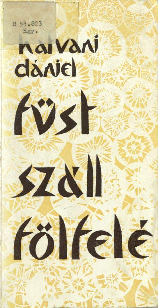 Hatvani Dániel: Füst száll fölfelé, 1978.