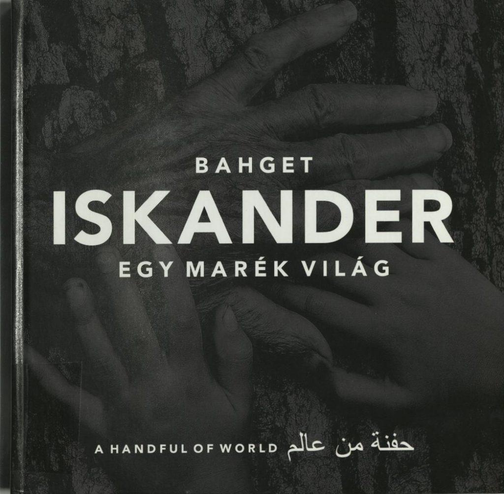 Bahget Iskander: Egy marék világ, 2013.