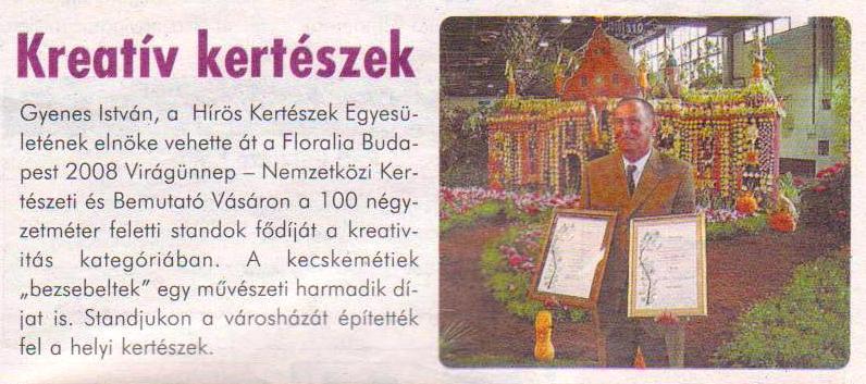 Kreatív kertészek, In: Alföldi civil napló. - 2. évf. 5. sz. (2008. máj.), p. 7.