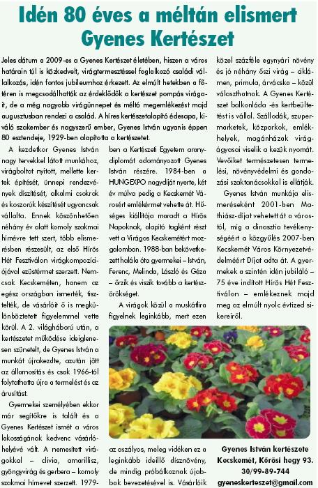 Idén 80 éves a méltán elismert Gyenes Kertészet