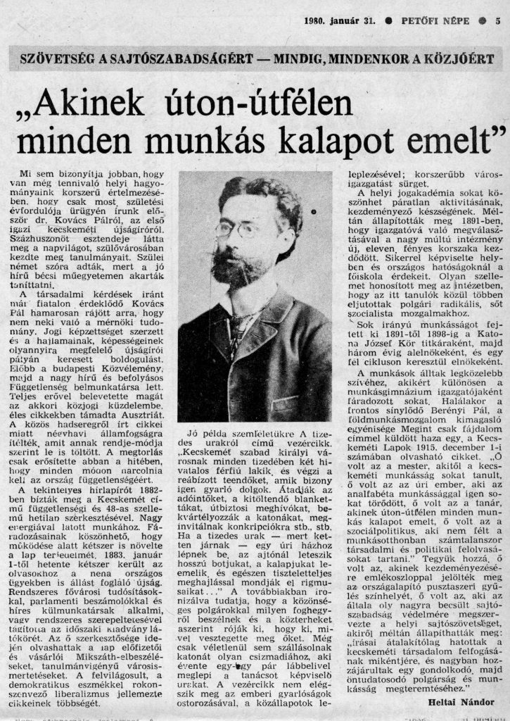 """""""Akinek úton-útfélen minden munkás kalapot emelt"""" / Heltai Nándor In: Petőfi Népe 1980. január 31. p. 5."""