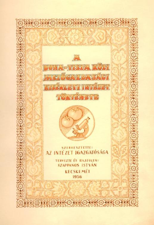 A Duna-Tisza Közi Mezőgazdasági Kísérleti Intézet története