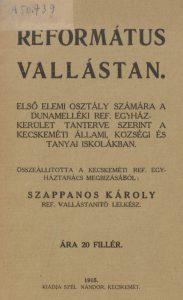 Református vallástan / összeállította Szappanos Károly