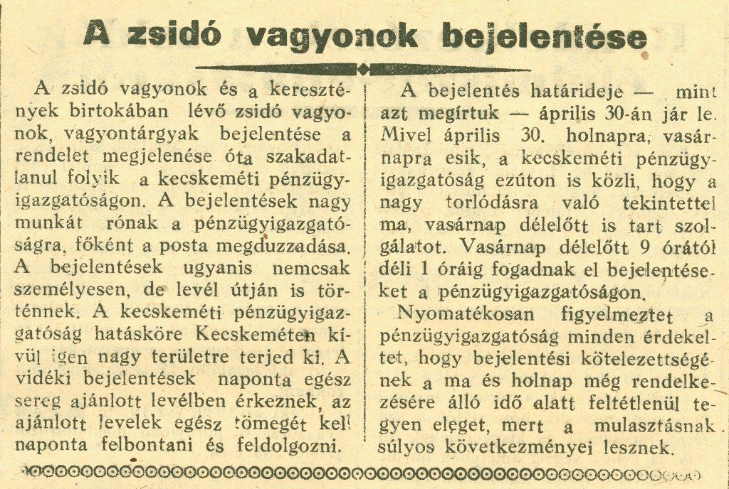 A zsidó vagyonok bejelentése - In: Kecskeméti Lapok, 1944. április 30.