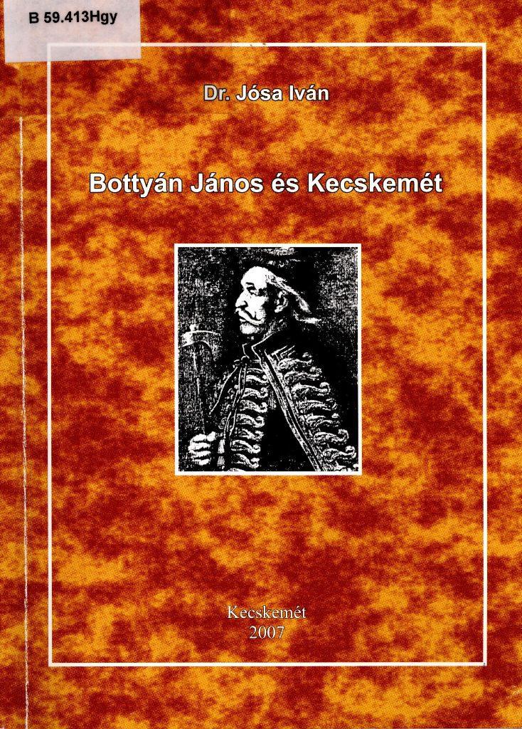 Bottyán János és Kecskemét