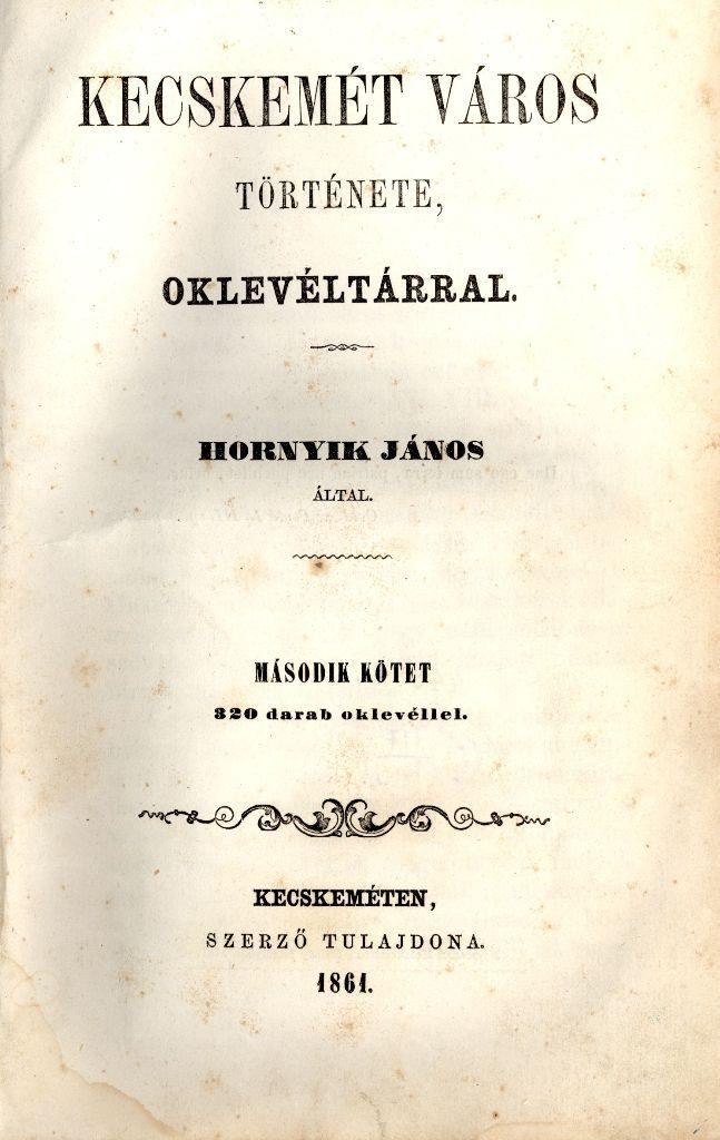 Kecskemét város története oklevéltárral - 2. kötet