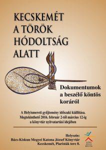 Kecskemét a török hódoltság alatt - kiállítás plakát