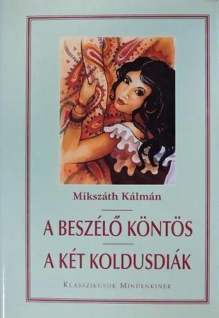 A beszélő köntös - 2002.