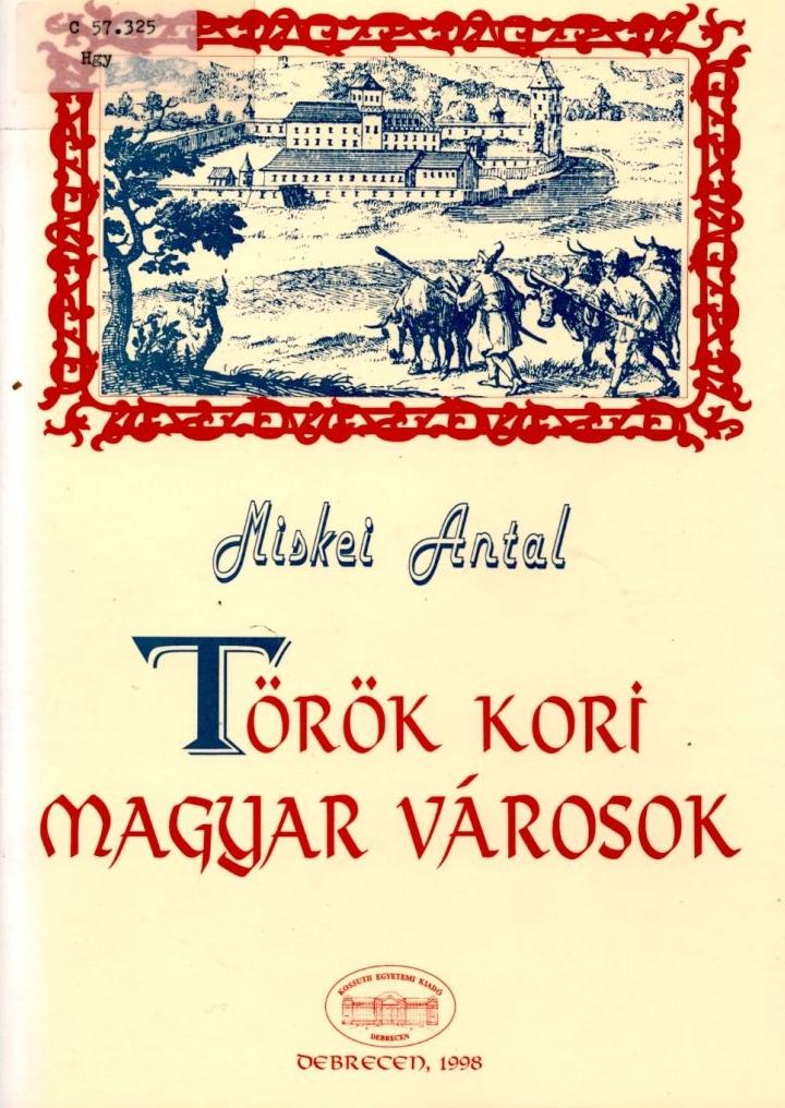 Török kori magyar városok
