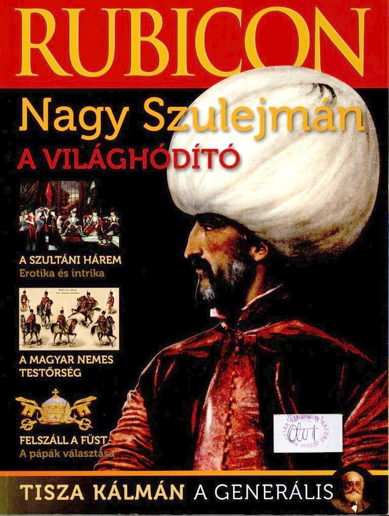 Nagy Szulejmán - Rubicon, 2013. 2-3.