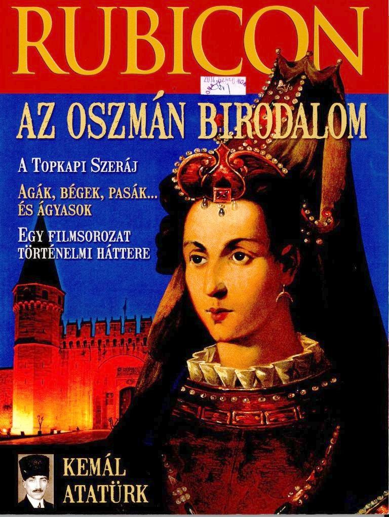 Az Oszmán birodalom - Rubicon, 2014. október