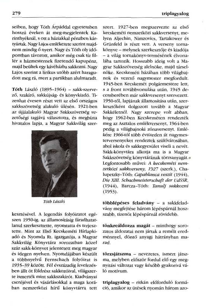 Tóth László életrajza a Magyar sakklexikonban