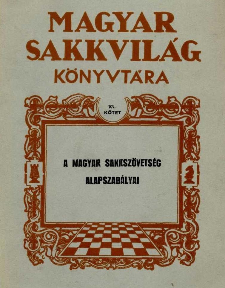 A Magyar Sakkszövetség alapszabályai