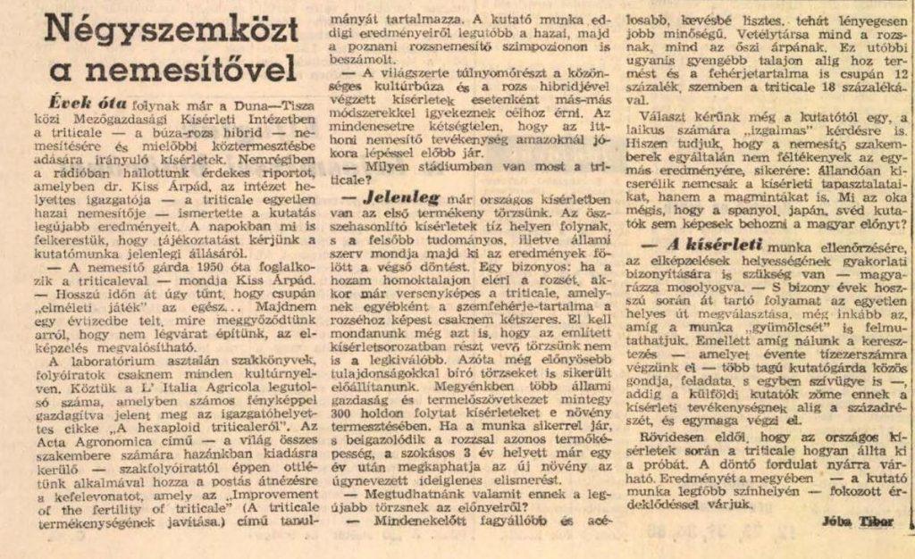 Négyszemközt a nemesítővel / Jóba Tibor In: Petőfi népe. - 20. évf. 286. sz. (1965. dec. 4.), p. 3.