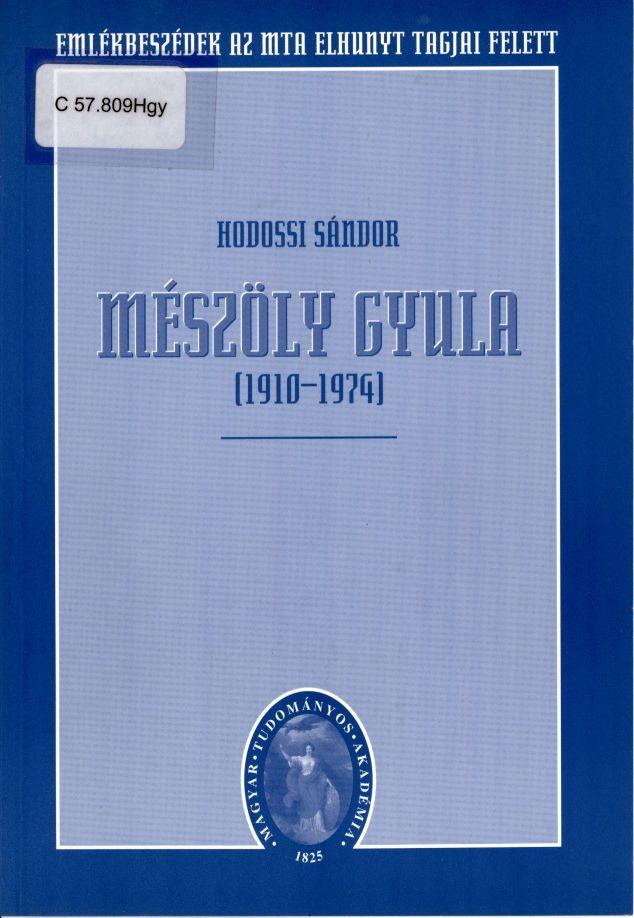 Hodossi Sándor: Mészöly Gyula