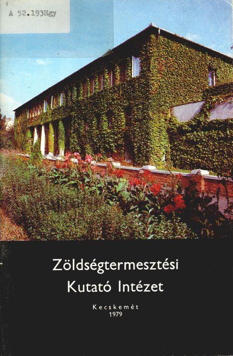 Zöldségtermesztési Kutató Intézet, 1979.