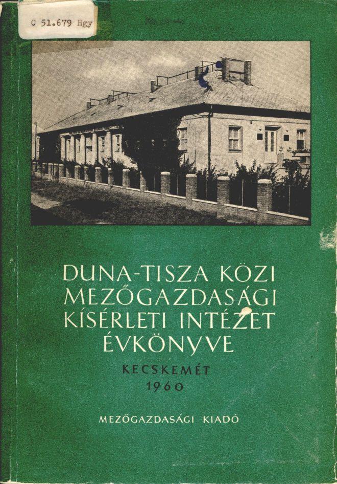 Duna-Tisza közi Mezőgazdasági Kísérleti Intézet évkönyve: Kecskemét