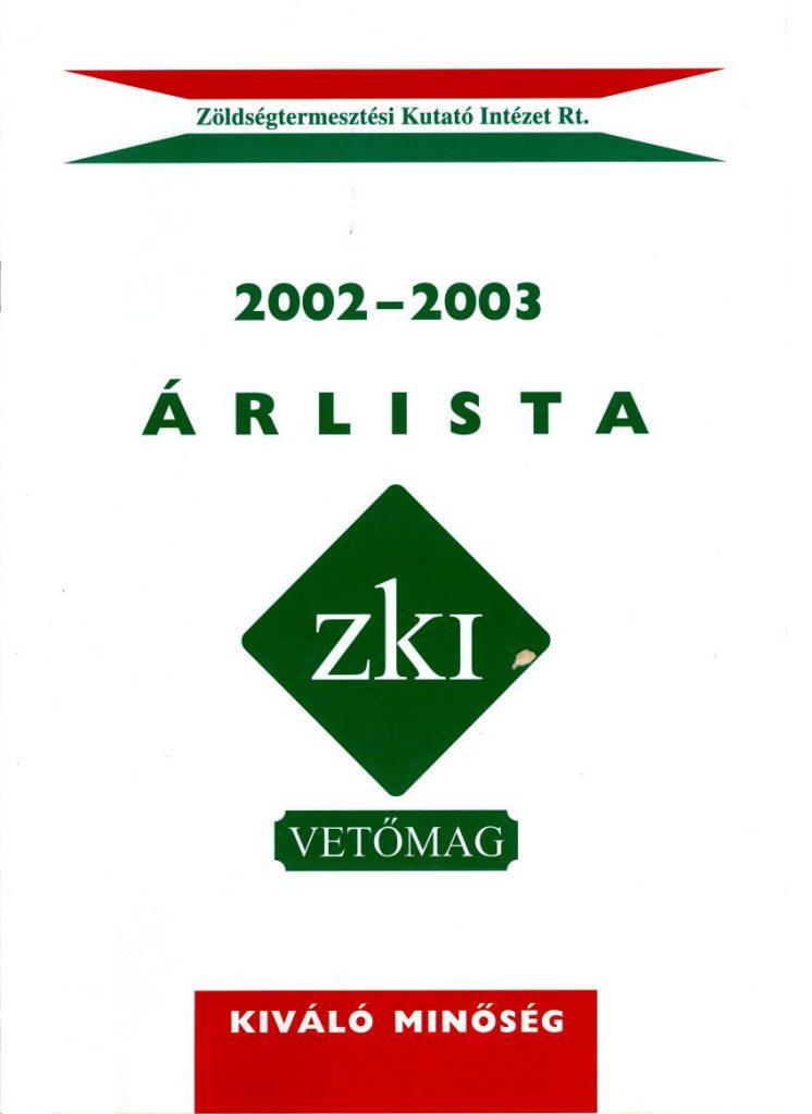 Zöldségtermesztési Kutató Intézet - árlista 2002-2003.