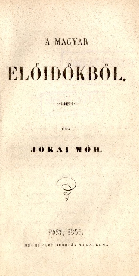 A magyar előidőkből