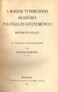 A Magyar Tudományos Akadémia palotája és gyűjteményei